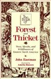The Book of Forest and Thicket, John A. Eastman, 0811730468