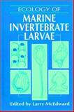 Ecology of Marine Invertebrate Larvae 9780849380464