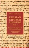 Russian Church Singing, Gardner, Johann von, 0881410462