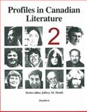 Profiles in Canadian Literature, Heath, Jeffrey M., 0919670466