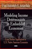 Modeling Income Determinants in Embedded Economies : Cross-Section Applications to US Native American Economies, Amavilah, Voxi Heinrich, 1600210465