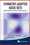 Symmetry-Adapted Basis Sets, John Scales Avery, 981435046X