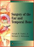 Surgery of the Ear and Temporal Bone, , 078172046X