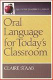 Oral Language for Today's Classroom 9780887510465
