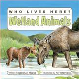 Wetland Animals, Deborah Hodge, 1554530466