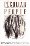 Peculiar People : Mormons and Same-Sex Orientation, Ron Schow, Wayne Schow, 1560850469