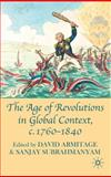 The Age of Revolutions in Global Context, C. 1760-1840, , 0230580467
