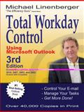 Total Workday Control Using Microsoft Outlook, Michael Linenberger, 0974930466