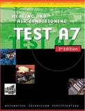 Automotive ASE Test Preparation Manuals : Heating and Air Conditioning, Thomson Delmar Learning, 1401820468