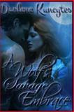 A Wolf's Savage Embrace, Darlene Kuncytes, 1492220469