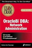 Oracle8i DBA Network Administration, Pascavage, Barbara A., 1588800466