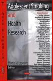 Adolescent Smoking and Health Research, Lapointe, Martin M., 1604560460