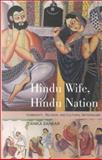 Hindu Wife, Hindu Nation : Community, Religion, and Cultural Nationalism, Sarkar, Tanika, 0253340462