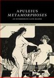 Apuleius Metamorphoses : An Intermediate Latin Reader, Murgatroyd, Paul and Apuleius, 0521870461