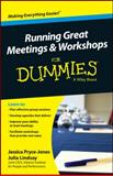 Running Great Workshops and Meetings for Dummies®, Jessica Pryce-Jones, 1118770463