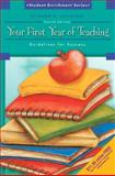 Your First Year of Teaching : Guidelines for Success, Kellough, Richard D., 0136130461
