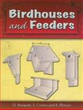 Birdhouses and Feeders, G. Barquest and S. Craven, 0486460460