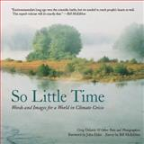 So Little Time, Greg Delanty, 0989310469