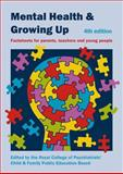 Mental Health and Growing Up, Royal College of Psychiatrists Staff, 1908020466