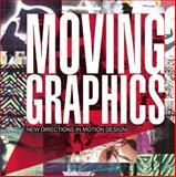 Moving Graphics, , 8492810467