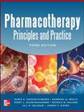 Pharmacotherapy : Principles and Practice, Chisholm-Burns, Marie and Schwinghammer, Terry, 0071780467