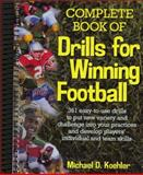 Complete Book of Drills for Winning Football, Koehler, Mike, 0130870463