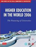 Higher Education in the World 2006 : The Financing of Universities, Global University Network for Innovation (GUNI) and University, Global, 0230000460