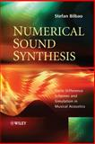 Numerical Sound Synthesis, Stefan Bilbao, 0470510463