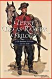 Terry Texas Ranger Trilogy, Blackburn, J. K. P. and Giles, L. B., 1880510464