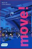 Move! Best of Gym Design, Markus S. Braun, 3037680466