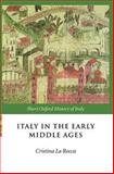 Italy in the Early Middle Ages, 476-1000 9780198700470
