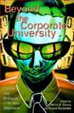 Beyond the Corporate University, Henry A. Giroux, 0742510476