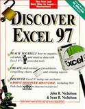 Discover Excel 97, Nicholson, John R. and Nicholson, Sean R., 076453047X