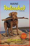 Maine Unleashed Second Edition, Linn Caroleo, 0974340472