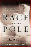 Race to the Pole, Ranulph Fiennes, 1401300472