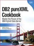 DB2 PureXML : Master the Power of the IBM Hybrid Data Server, Nicola, Matthias and Kumar-Chatterjee, Pav, 0138150478