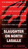 Slaughter on North Lasalle, Robert L. Snow, 0425250474