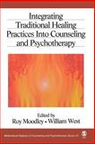 Integrating Traditional Healing Practices into Counseling and Psychotherapy, , 0761930477