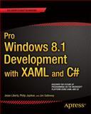 Pro Windows 8. 1 Development with XAML and C#, Liberty, Jesse and Galloway, Jon, 1430240474