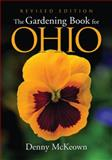 The Gardening Book for Ohio, Denny McKeown, 1591860474
