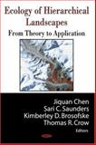 Ecology of Hierarchical Landscapes : From Theory to Application, Chen, Juquan, 1600210473