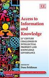 Access to Information and Knowledge : 21st Century Challenges in Intellectual Property and Knowledge Governance, Beldiman, Dana, 178347047X