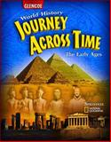 Journey Across Time : The Early Ages, Spielvogel, Jackson J. and McGraw-Hill Companies Staff, 0078750474