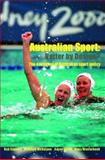 Australian Sport - Better by Design? : The Evolution of Australian Sport Policy, Stewart, Bob and Nicholson, Matthew, 0415340470