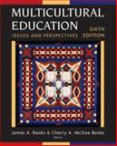 Multicultural Education : Issues and Perspectives, Banks, James A. and Banks, Cherry A. McGee, 0471780472