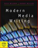 Modern Media Writing, Wilber, Rick and Miller, Randy, 0534520472