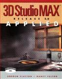 3D Studio Max Applied, Release 2.0, Fulton, Nancy and Clayton, Andrew, 0929870476