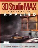 3D Studio Max Applied, Release 2.0 9780929870472