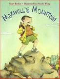 Maxwell's Mountain, Shari Becker, 1580890474