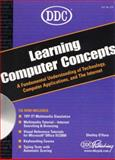 DDC Learning Computer Concepts, O'Hara, Shelley, 1585770477